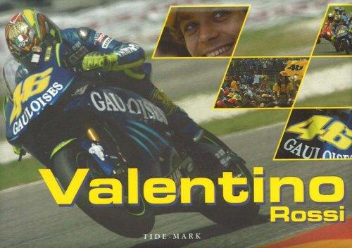 Valentino Rossi (Italian Edition) (English and Italian Edition) (Rossi Photograph Valentino)
