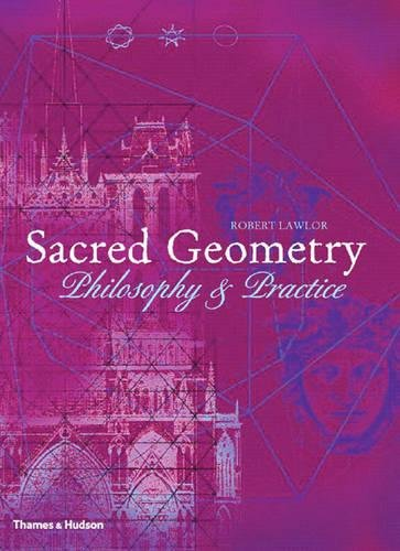 Sacred Geometry: Philosophy & Practice (Art and Imagination)