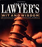 The New Lawyers Wit and Wisdom, Bruce M. Nash and Allan Zullo, 0762410639