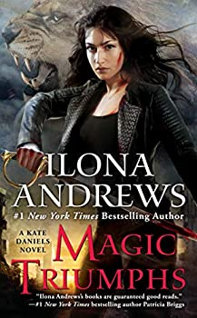 Magic Triumphs by Ilona Andrews urban fantasy book reviews