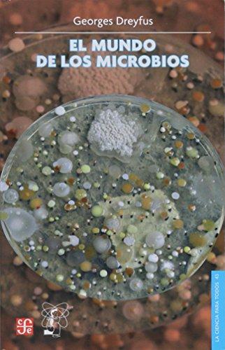 El Mundo De Los Microbios