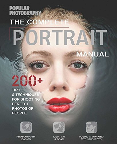 Classic Portraits Photography - Complete Portrait Manual by The Editors of Popular Photography (2016-01-12)