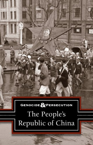 The People's Republic of China (Genocide and Persecution) (Of Peoples Republic China)