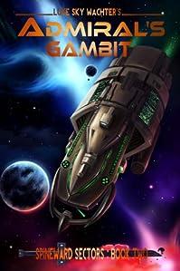 Admiral's Gambit by Luke Sky Wachter ebook deal