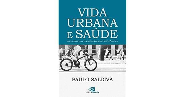 db1c43a37 Vida Urbana e Saúde - 9788552000389 - Livros na Amazon Brasil