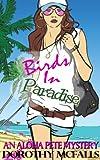Birds in Paradise: humorous mystery novella
