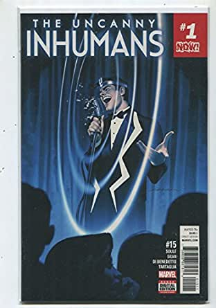 The Uncanny Inhumans #15 NM #1 NOW Soule Silva Di Benedetto Marvel MD8