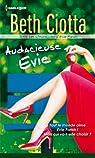 Audacieuse Evie:Série Les Chroniques d'Evie Parish, vol. 2 par Ciotta