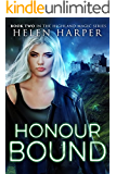 Honour Bound (Highland Magic Book 2) (English Edition)
