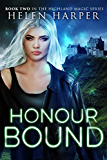 Honour Bound (Highland Magic Book 2)