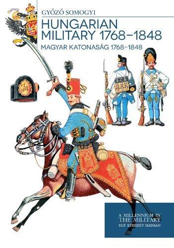Hungarian Military 1768 - 1848
