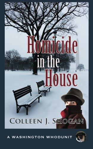 Homicide in the House (Washington Whodunit)