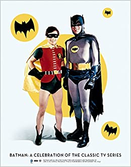 Batman: A Celebration of the Classic TV Series: Robert