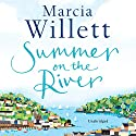 Summer on the River Audiobook by Marcia Willett Narrated by Deidre Rubenstein
