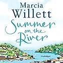 Summer on the River Audiobook by Marcia Willett Narrated by Deidre Rubenstein