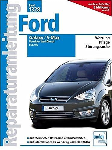 Ford Galaxy / S-Max: Benziner und Diesel seit 2006: Amazon.es: Manfred Arnold: Libros en idiomas extranjeros