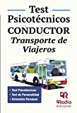 Conductor. Transporte de Viajeros. Test Psicotécnicos