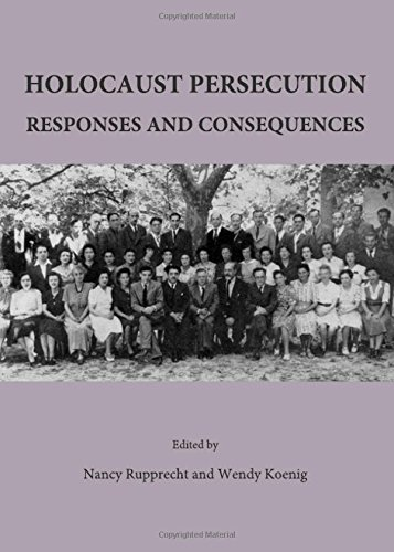 Read Online Holocaust Persecution: Responses and Consequences PDF