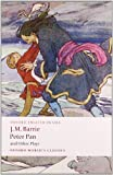 Peter Pan and Other Plays, Peter Hollindale and J. M. Barrie, 0199537836
