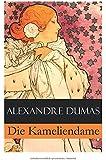 Die Kameliendame (Vollständige deutsche Ausgabe)