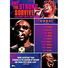 Only the Strong Survive - A Celebration of Soul (2007)