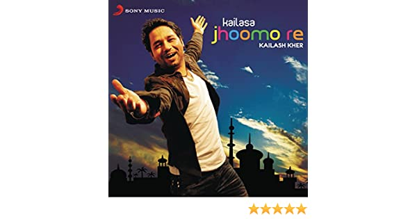 Jhoomo re song download kailasa jhoomo re song online only on.