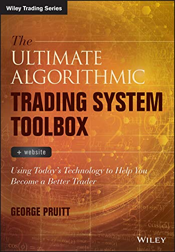 - The Ultimate Algorithmic Trading System Toolbox + Website: Using Today's Technology To Help You Become A Better Trader (Wiley Trading)