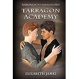 Tarragon Academy (Tarragon Series Book 1)