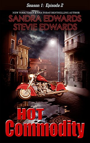 book cover of Hot Commodity: Season One: Episode One