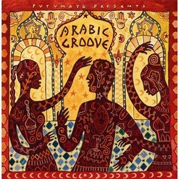Putumayo Presents: Arabic Groove By Putumayo Presents (2001-06-12)