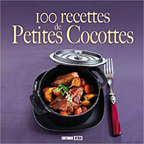 100 recettes de petites cocottes