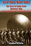 img - for As If They Were Ours: The Story of Camp Tyson - America's Only Barrage Balloon Training Facility book / textbook / text book