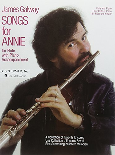 Songs for Annie: A Collection of Favorite Encores for Flute with Piano ()