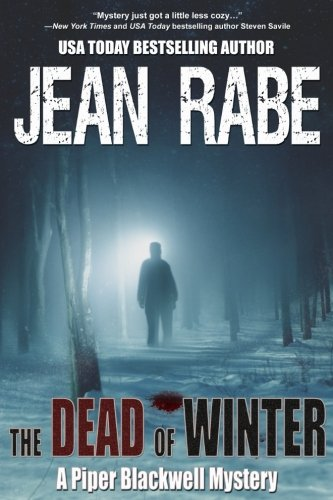 The Dead of Winter (A Piper Blackwell Mystery) (Volume 1)