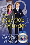 The Day Job is Murder (McKinley Mysteries: Short & Sweet Cozies Book 1)