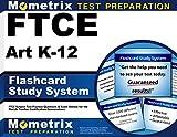 FTCE Art K-12 Flashcard Study System: FTCE Test