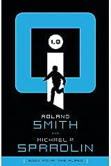 The Alamo (I, Q Book 4) Kindle Edition