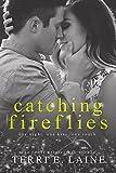 Catching Fireflies: A Standalone Sports Romance (Chasing Butterflies Book 2)