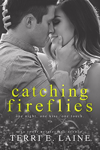Catching Fireflies by [Laine, Terri E.]