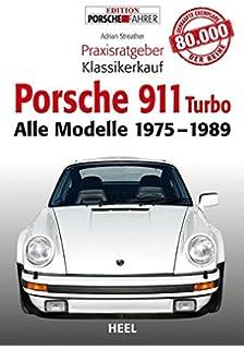 Porsche 911 (930) turbo (Baujahr 1975-1989): Coupé, Targa