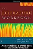The Literature Workbook, Calvo, Clara and Weber, Jean Jacques, 0415169879