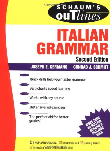 Schaum's Outline Of Italian Grammar  Schaum's Outlines
