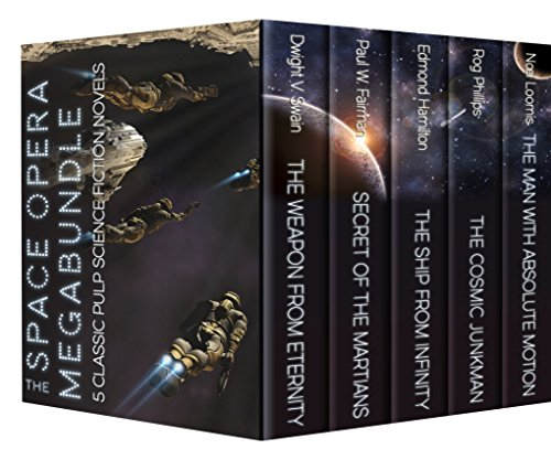 THE SPACE OPERA MEGABUNDLE: 5 Pulp Science Fiction Novels