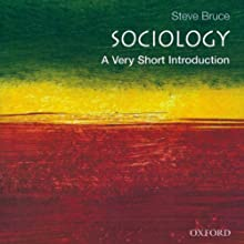 Sociology: A Very Short Introduction Audiobook by Steve Bruce Narrated by David DeSantos