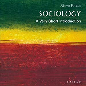 Sociology: A Very Short Introduction Hörbuch