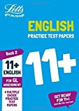11+ English Practice Test Papers - Multiple-Choice: for the GL Assessment Tests: Book 2 (Letts 11+ Success)