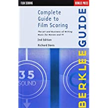 Complete guide to film scoring. 2nd edition