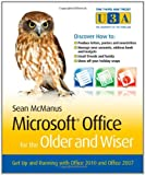 Microsoft Office for the Older and Wiser, Sean McManus, 0470711965
