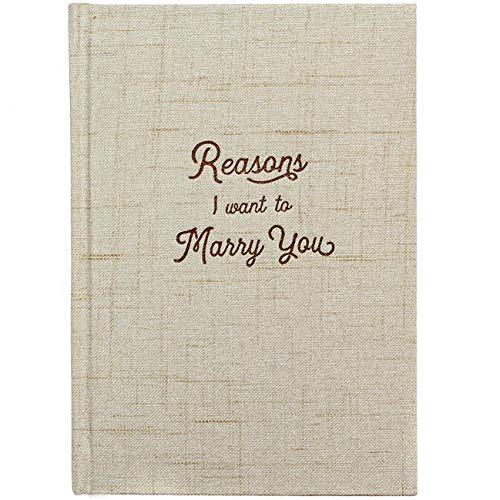 Reasons I Want to Marry You Wedding Gift Notebook - Write Love Letters To and From Bride & Groom - Linen Hardcover Letterpress and Embossed Journal for Proposal, Engagement, Anniversary, Fiance Gifts (Best Man Gift To Bride And Groom)