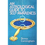 An Astrological Guide to Self-Awareness by Donna Cunningham (1978-05-03)